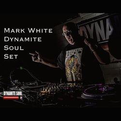 Dynamite Soul set by Mark White.