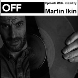Martin Ikin Off Recordings Podcast