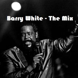Barry White - THE MIX