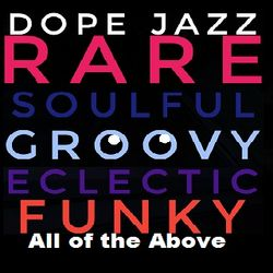 Dope Jazz All of the Above