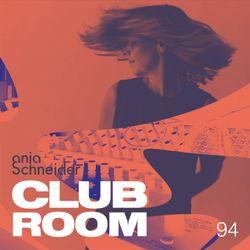 Club Room 94 with Anja Schneider