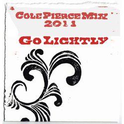 Cole Pierce - Go Lightly