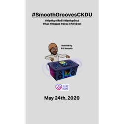 $mooth Groove$ - May 24th-2020 (CKDU 88.1 FM) [Hosted by R$ $mooth]