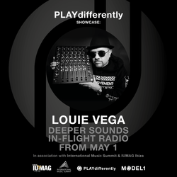 PLAYdifferently Showcase: BA/Deeper Sounds In-Flight Radio with Louie Vega
