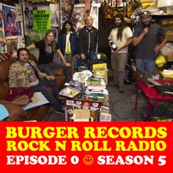 """BURGER RECORDS ROCK N ROLL RADIO 5 - EPISODE 0 - """"WHERE'S LEE?"""""""
