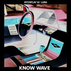 Interplay with Lora - November 19th, 2018