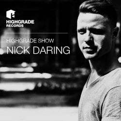 Highgrade Show - Nick Daring