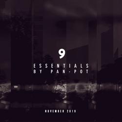 9 Essentials by Pan-Pot - November 2019