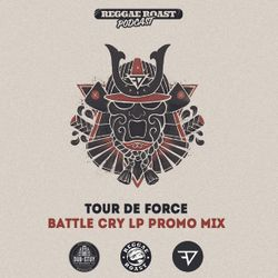 RR Podcast Volume 7: Tour De Force - Battle Cry LP Promo Mix