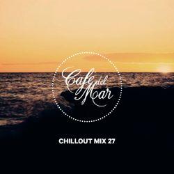 Café del Mar Chillout Mix 27