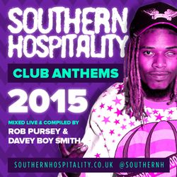 Southern Hospitality Club Anthems 2015