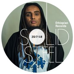 Solid Steel Radio Show 20/7/2018 Hour 2 - Ethiopian Records