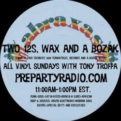 Two 12s Wax and a Bozak 1-7-18 Edition all vinyl Sundays with Tony Troffa