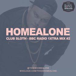 Club Sloth - BBC Radio 1XTRA Mix Volume 2