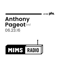 MIMS Radio Session (06.23.16) - Discussion with ANTHONY PAGEOT (Drummer from Montreal)