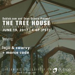 Seano w/guests Lojii + Swarvy and Morse Code – The Tree House (06.19.17)