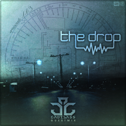The Drop 113 | Ft Gawtbass