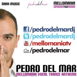 Mellomania Vocal Trance Anthems with Pedro Del Mar - Episode #605
