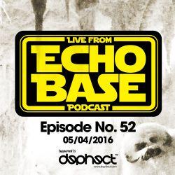 ECHO BASE Podcast No.52