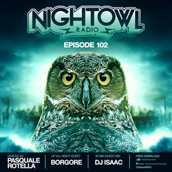Night Owl Radio 102 ft. Borgore and DJ Isaac