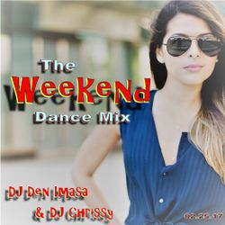 The Weekend Dance Mix