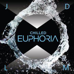 John De La Mora - Chilled Euphoria