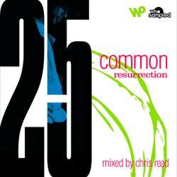Common 'Resurrection' 25th Anniversary Mixtape mixed by Chris Read