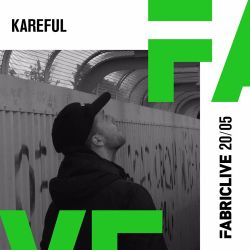 Kareful - FABRICLIVE x Terrorhythm Mix