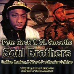 Pete Rock & C.L. Smooth - Soul Brothers