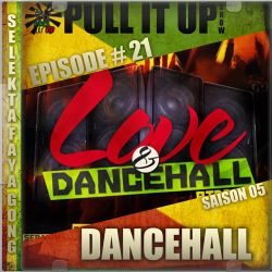 Pull It Up Show - Episode 21 - S5