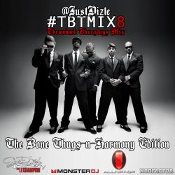 @JustDizle - Throwback Thursdays Mix #8 [The Bone Thugs-N-Harmony Edition] #TBT #TBTMIX