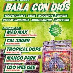 Cal Jader's Baila Con Dios Bass mix