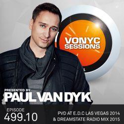 Paul van Dyk's VONYC Sessions 499.10 – PvD Live @ EDC Las Vegas 2014 & PvD Dreamstate Radio Mix 2015