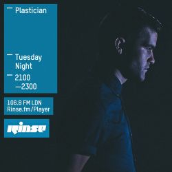 Plastician With Torjus - Rinse FM - 7th July 2015