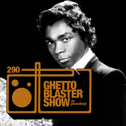 GHETTOBLASTERSHOW #290 (apr. 22/17)