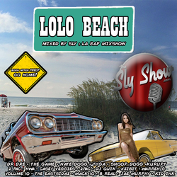 The Sly Show - Lolo Beach