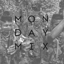 #MondayMix 247 by @dirtyswift - 18.Jun.2018 (Live Mix)