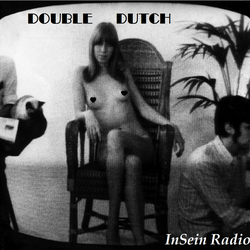 InSein Radio - Double Dutch (Weird Sh*t From Belgium & The Netherlands)