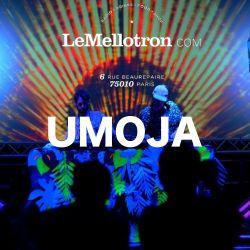 Umoja • DJ set • Le Mellotron #6