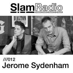 Slam Radio - 012 Jerome Sydenham