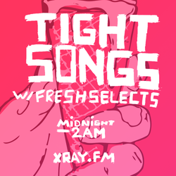 Tight Songs - Episode #67 (Aug. 1st, 2015)