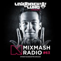Laidback Luke presents: Mixmash Radio #063