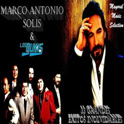 Marco Antonio Solis y Los Bukis 33 Grandes Exitos Inolvidables - Mayoral Music Selection