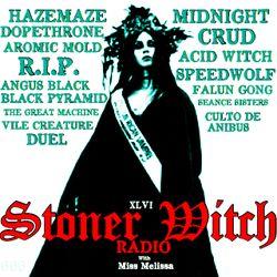STONER WITCH RADIO XLVI
