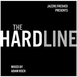 The HARDLINE - jazz re:freshed Mix by Dj Adam Rock