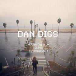 Dan in the DJ Mix: A Rainy Day in LA