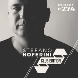 Club Edition 274 with Stefano Noferini (Live from Elefant Club in Oslo, Norway)