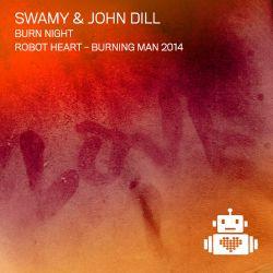 Swamy and John Dill - Burn Night - Robot Heart - Burning Man 2014