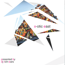 X-otic East (For the New Worck)