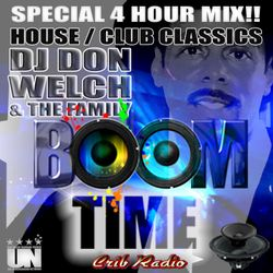 DJ DON WELCH & THE FAMILY CLUB HOUSE CLASSIC  JAM SESSION 2018 CRIB RADIO 4 HOUR SESSION ★★★★